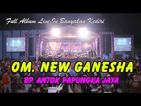 Full Album Om. Ganesha Live In Lapangan Banyakan Kediri
