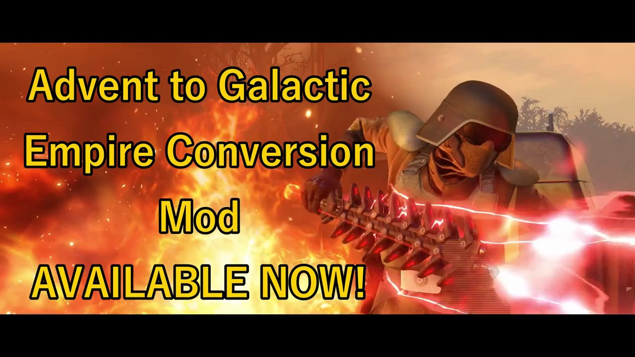 advent to galactic empire conversion mod release trailer. Black Bedroom Furniture Sets. Home Design Ideas