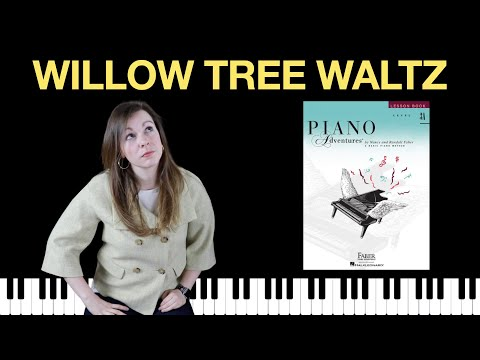 willow-tree-waltz-(piano-adventures-level-3a-lesson-book)