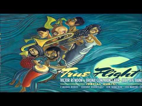 Island Woman - Victor Rendón & The Bronx Conexión Latin