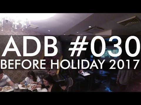 ADB#030 - BEFORE HOLIDAY 2017