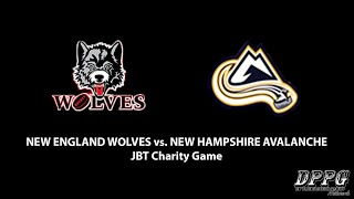 DPPG | JBT Charity Game: New England Wolves vs. New Hampshire Avalanche