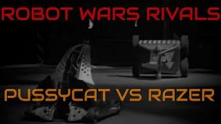 Robot Wars Rivals - Pussycat vs Razer - Series 4-Ex1