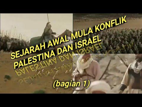 Sejarah Palestina Dan Israel (bag 1) /HISTORY OF THE BEGINNING OF THE PALESTINE AND ISRAEL