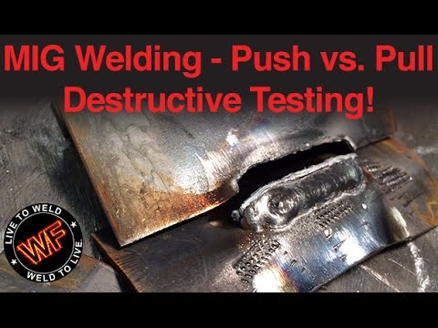 MIG Welding Push vs Pull - YouTube
