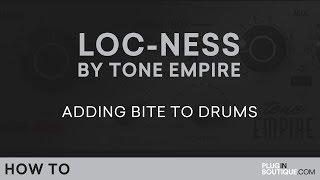 Loc-Ness by Tone Empire | Slam Drum Saturation Tutorial