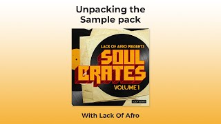 Lack Of Afro - Soul Crates Vol 1 - Soul Song Kits