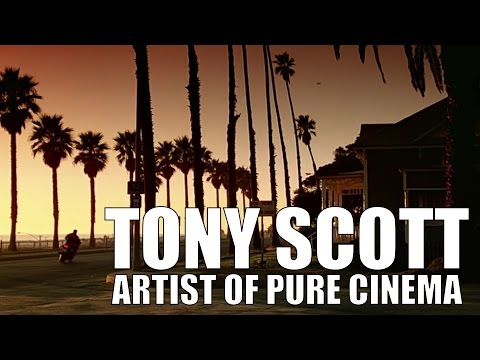 Tony Scott: An Artist of Pure Cinema