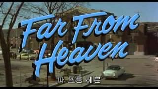 Video Far From Heaven Opening download MP3, 3GP, MP4, WEBM, AVI, FLV Juni 2017