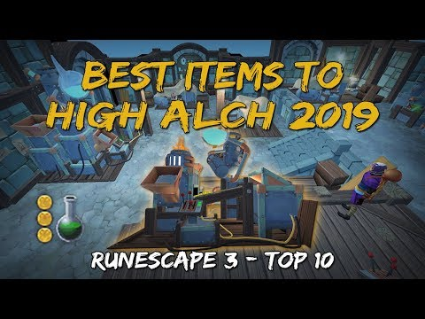 Best Items To High Alch 2019 [Runescape 3]