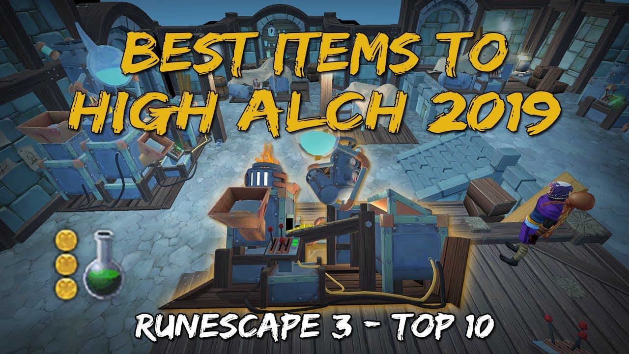 Best High Alch Items 2019 Best Items to High Alch 2019 [Runescape 3]   YouTube