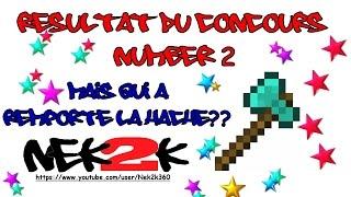 Découverte Minecraft - Resultat du concours n°2 !!! IRL!!! - Xbox 360/One