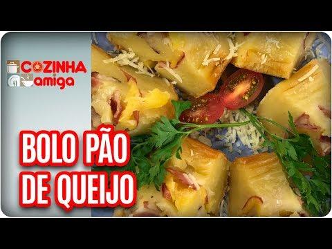Bolo Pão De Queijo - Dalva Zanforlin | Cozinha Amiga (11/01/18)