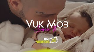 VUK MOB - SAMO TI (OFFICIAL VIDEO)