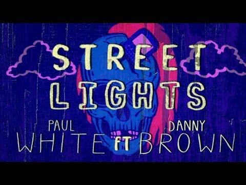 Paul White ft. Danny Brown -