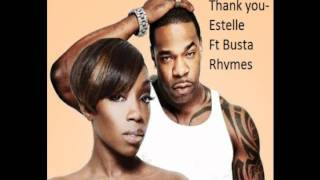 Estelle - Thank you (Remix ft. Busta Rhymes)