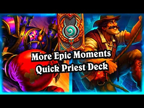 More Epic Quick Priest Deck ~ Hearthstone The League of Explorers Video