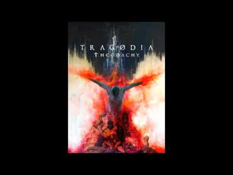 TRAGODIA, 'The eve of the end'