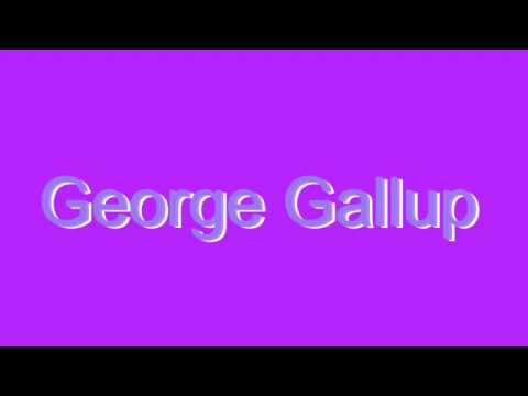 How to Pronounce George Gallup