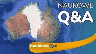 Dlaczego Grenlandia jest wyspą a Australia kontynentem? - NaukoweQ&A #7