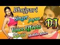 Bhojpuri style voice effects- bhojpuri Singer Studio voice/ Bhojpuri Song Singer Jaise Effects Banao