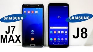 Samsung Galaxy J8 Vs J7 MAX Speed Test