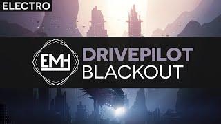 [Electro] Drivepilot - Blackout