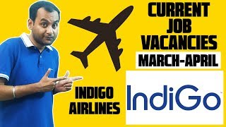 Current Job Vacancies in Indigo Airlines (March-April 2020) | How to Apply in Indigo Airlines?