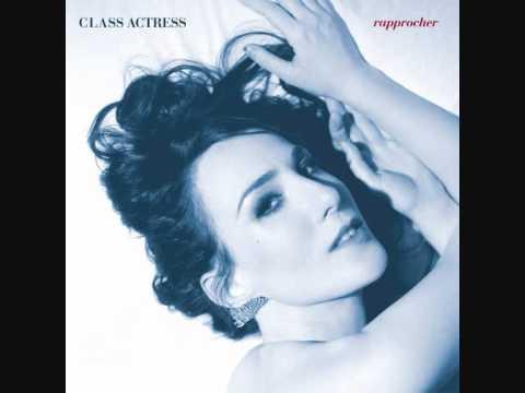 Class Actress - All The Saints