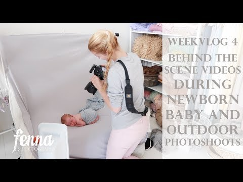 Weekvlog 4 -  Behind the scene shots during Newborn Photoshoot, Sitter Session and Outdoor Shoots