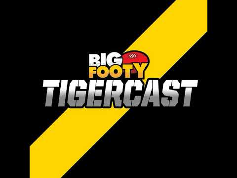 BigFooty Tigercast S01 EP 17 ft Rfctiger74 & Giant Strides