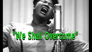 """African American History Is AMERICAN History (AAHIAH)"" Special: ""WE SHALL OVERCOME"""
