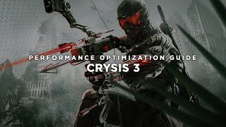 Crysis 3 - How To Fix Lag/Get More FPS and Improve Performance