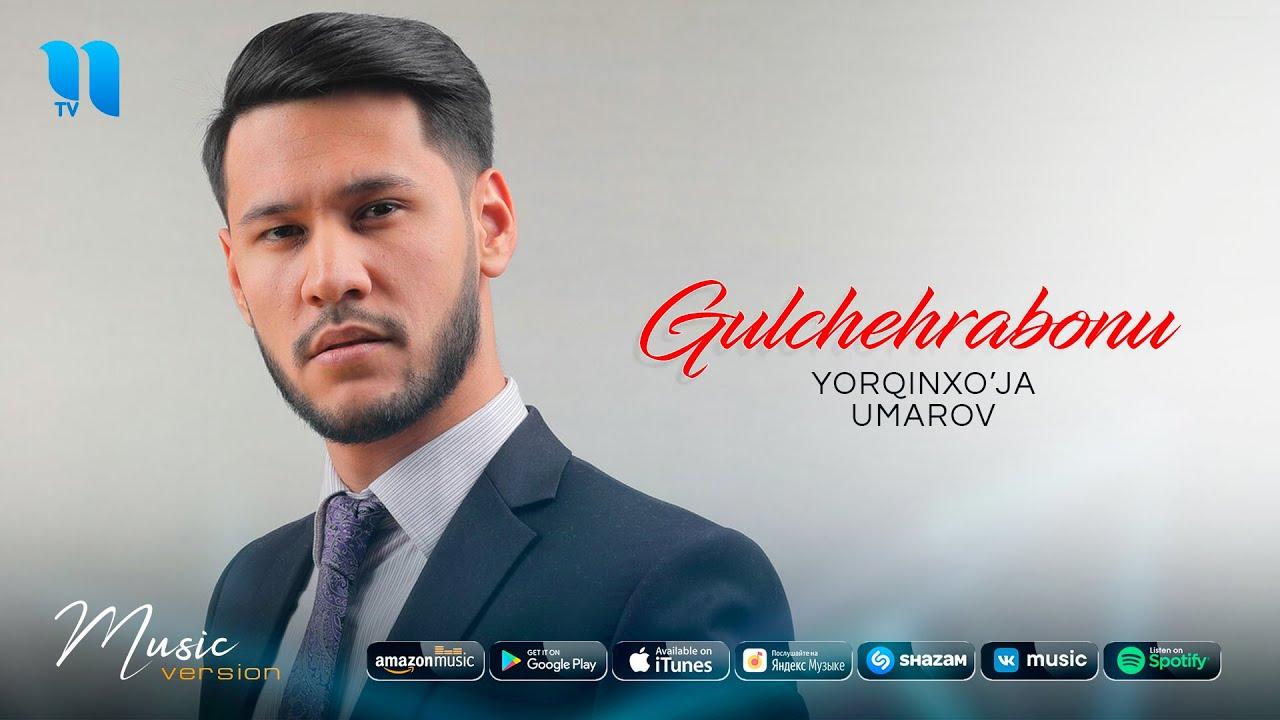 Yorqinxo'ja Umarov - Gulchehrabonu (audio 2020)