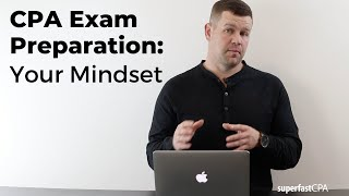 CPA Exam Preparation: Your Mindset