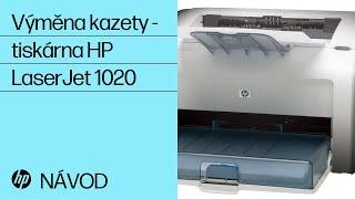 Výměna kazety--tiskárna HP LaserJet 1020