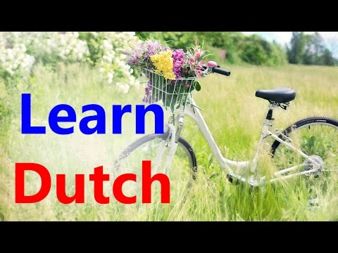 Learn Dutch through English | Online free Dutch course