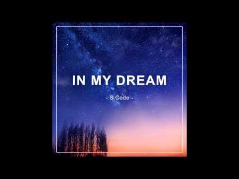 에스코드(S.code) - in my dream