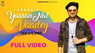 Yaaran Nal Vaadey (Lyrical Video) | Fraaz Ali | Jassi X | Latest Punjabi Song 2019 | Humble Music