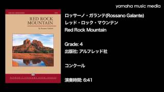 原題:Red Rock Mountain 出版社:アルフレッド社 作曲者: ロッサーノ・...