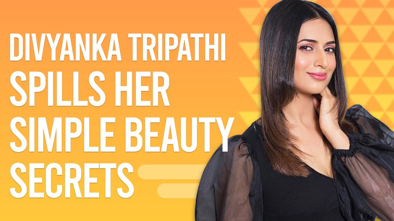 Download Divyanka Tripathi reveals her easy beauty secrets, a beauty faux pas, experience with acne & more