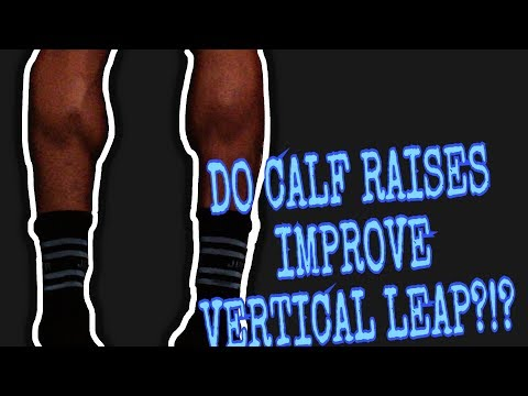 Do Calf Raises Help You Jump Higher?