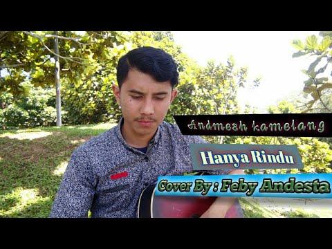 cover-lagu-andmesh-kamelang---hanya-rindu-lirik-by-:-(-feby-andesta)