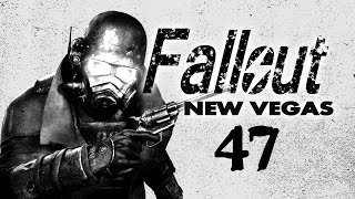 Fallout New Vegas Play 47 - Forlorn Hope