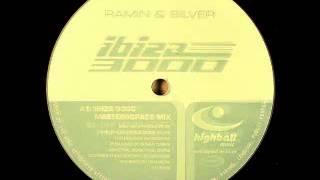 Ramin & Silver - Ibiza 3000 (Master@space Mix)