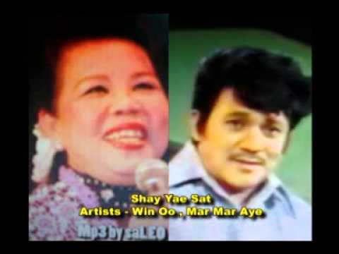 Shay Yay Set----Win Oo & Mar Mar Aye