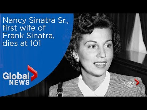 Nancy Sinatra, first wife of Frank Sinatra, dies at age 101