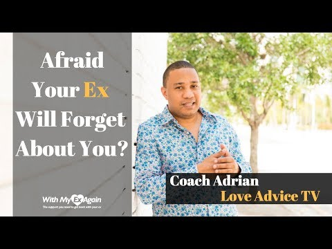 Is My Ex Going To Forget About Me ? The ANSWER is Here !
