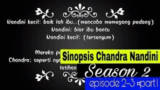 Sinopsis Chandra Nandini Season 2 episode 2-3 ||#Part1