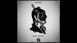 Raxon - Side Effect (Original Mix) - Noir Music